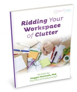 Ridding Your Workspace of Clutter
