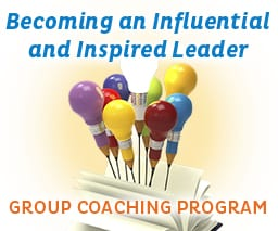 Becoming an Influential and Inspired Leader - Group Coaching Program