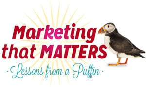 Marketing that Matters: Lessons from a Puffin