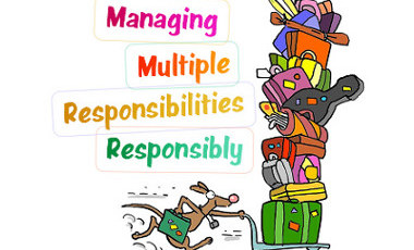 Managing Multiple Responsibilities