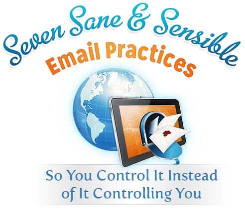 Seven Sane and Sensible Email Practices