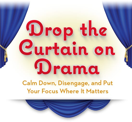 Drop the Curtain on Drama - Meggin McIntosh