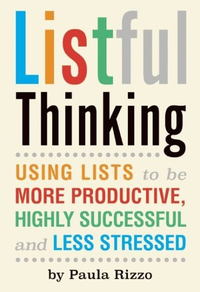 Listful Thinking by Paula Rizzo