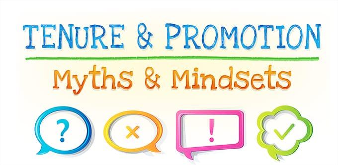 Tenure & Promotion Myths & Mindsets