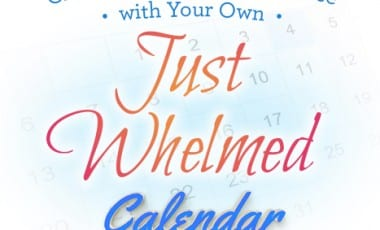 Creating Grace, Space and Pace with Your Own 'Just Whelmed' Calendar