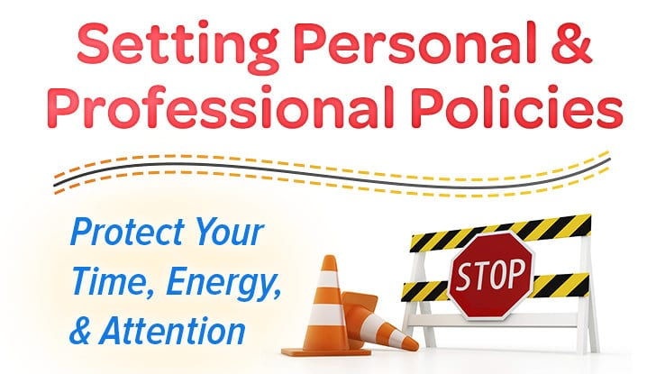 Setting Personal & Professional Policies