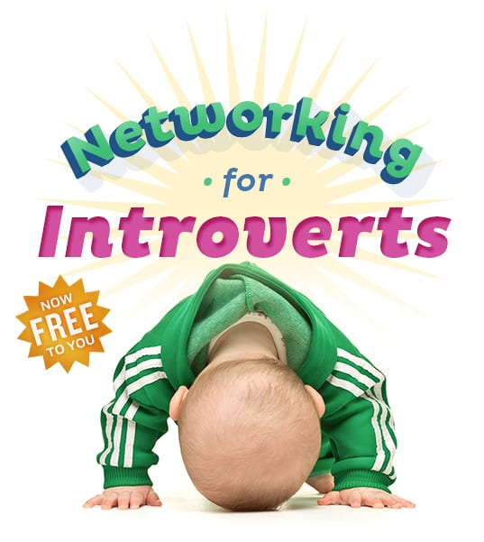 Networking for Introverts - Now Free to You