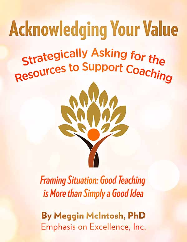 Acknowledging Your Value - Good Teaching is More than Simply a Good Idea