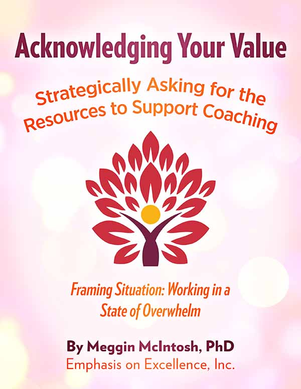 Acknowledging Your Value - Working in a State of Overwhelm