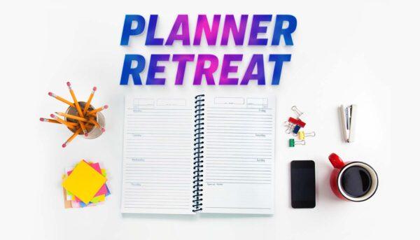 Planner Retreat