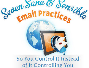 7 Sane and Sensible Email Practices