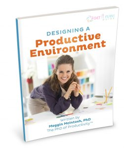Get a Plan! Guide - Designing a Productive Environment by Meggin McIntosh, PhD